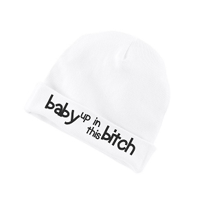 Baby Up In This Bitch Funny Baby Beanie Cotton Cap Hat