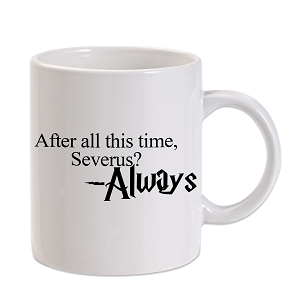 After All This Time Always HP Severus Snape 11 oz. Novelty Coffee Mug