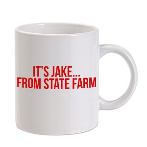 It's Jake From State Farm Parody 11 oz. Novelty Coffee Mug