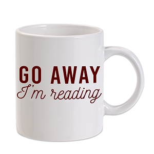 Go Away I'm Reading 11 oz. Novelty Coffee Mug