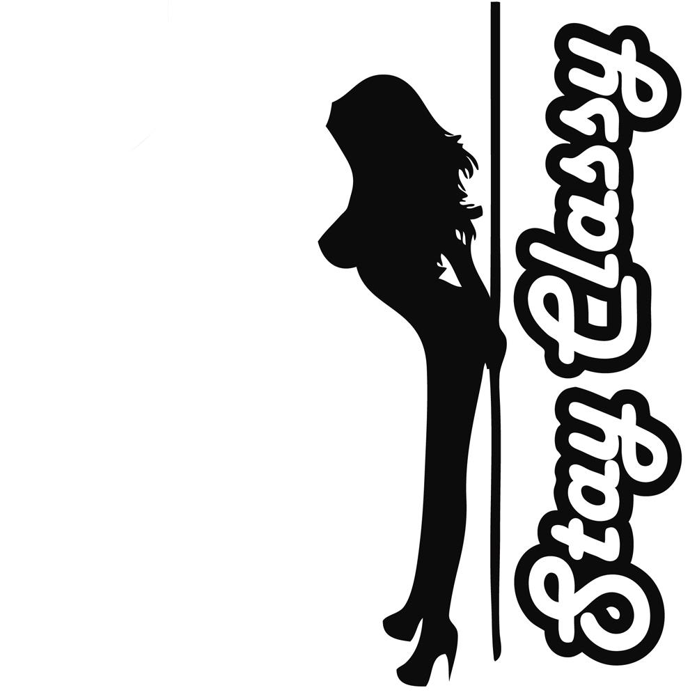 Stay Classy Sexy Stripper Dancer Vinyl Sticker Car Decal