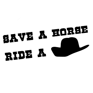 Funny Country Save a Horse Ride a Cowboy Vinyl Sticker Car Decal