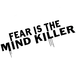 Fear is the Mind Killer Quote Vinyl Sticker Car Decal