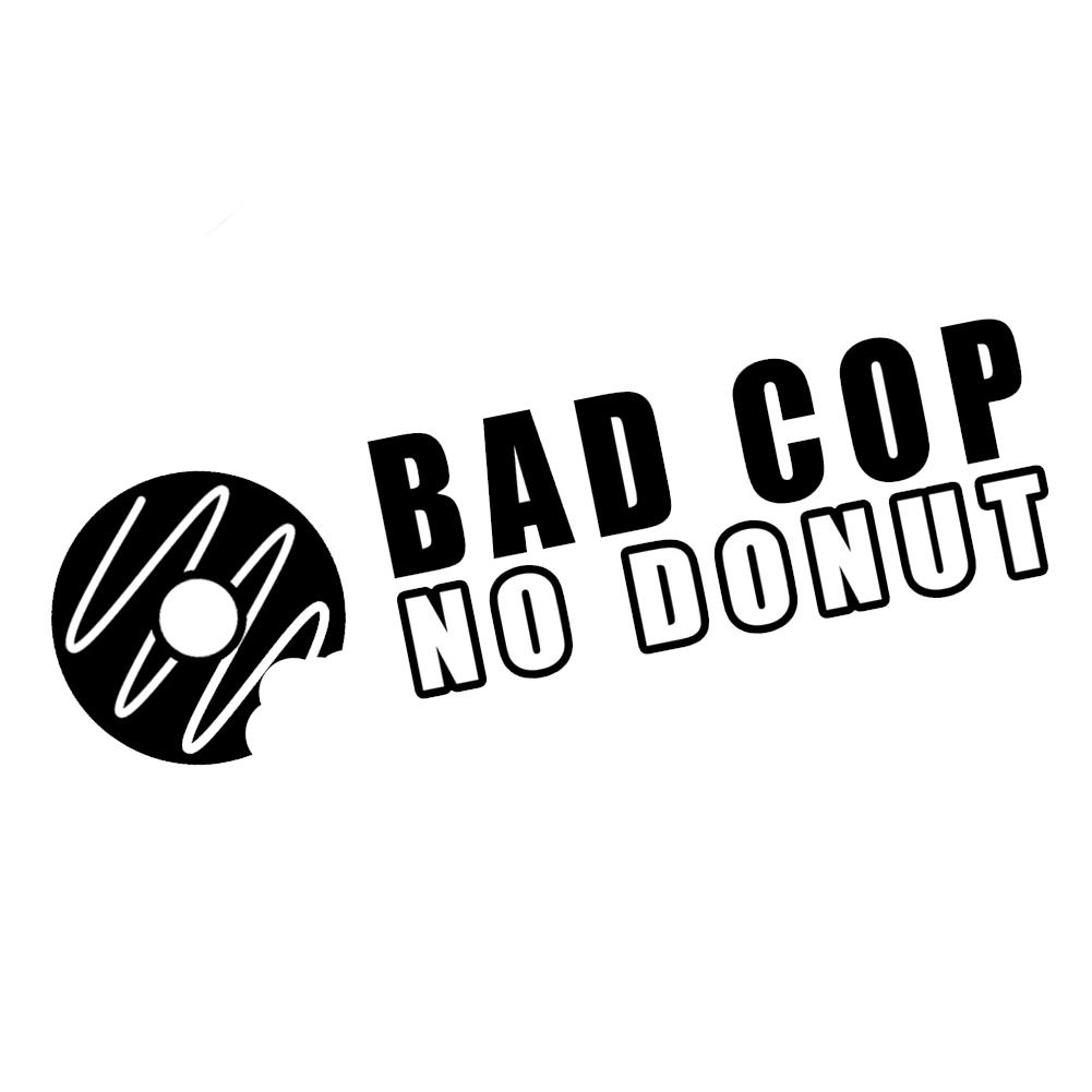 Bad Cop No Donut Funny Vinyl Sticker Car Decal