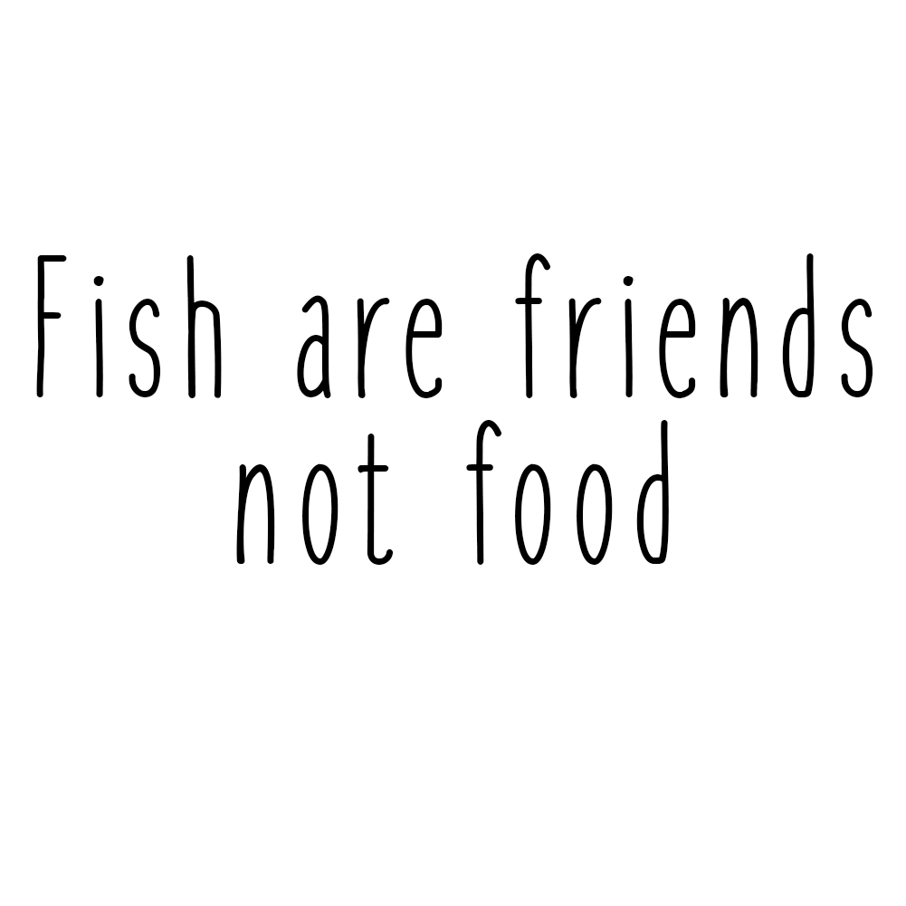 Fish Are Friends Not Food Funny Movie Quote Vinyl Sticker Car Decal