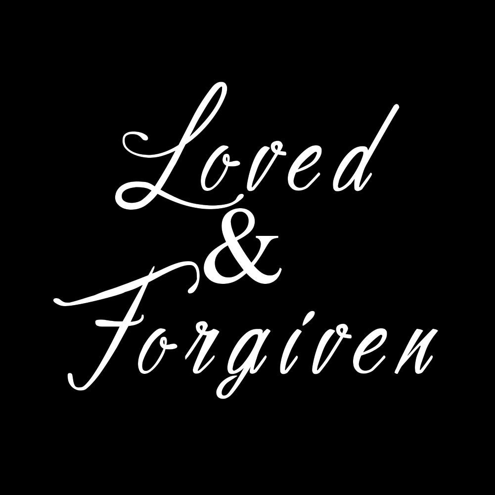 Religious Loved and Forgiven Christian Vinyl Sticker Car Decal