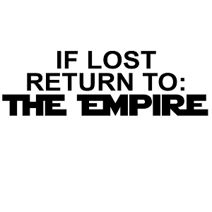 If Lost Return to the Empire Vinyl Sticker Car Decal