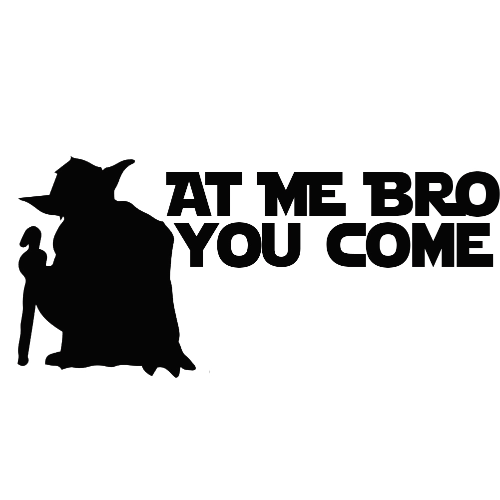 decal Come at Me BRO sticker vinyl *Multiple colors /& Sizes*