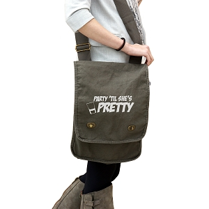 Party Till She's Pretty Funny Booze 14 oz. Authentic Pigment-Dyed Canvas Field Bag Tote