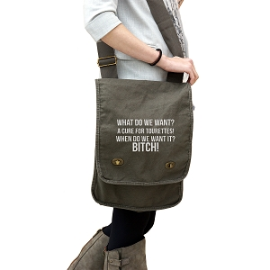 What Do We Want? A Cure For Tourette's! When Do we Want It? 14 oz. Authentic Pigment-Dyed Canvas Field Bag Tote