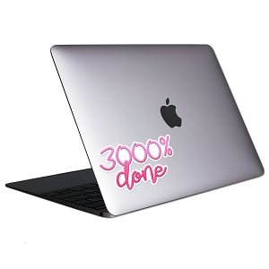 3000% Done Pink Tablet & Laptop Sticker