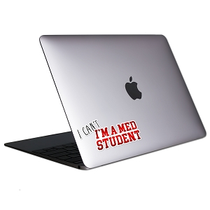I Can't I'm A Med Student Tablet & Laptop Sticker