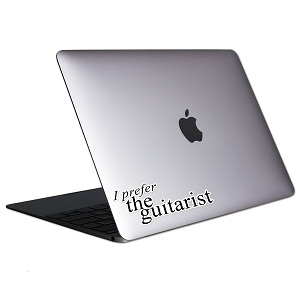 I Prefer The Guitarist Tablet & Laptop Sticker