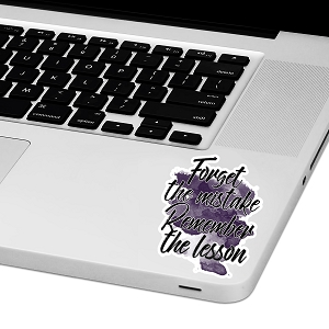 Forget The Mistake Laptop Trackpad Sticker 3