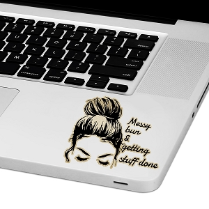 Messy Bun Getting Stuff Done Laptop Trackpad Sticker 3