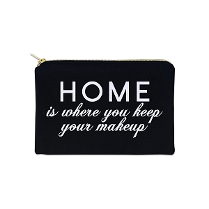 Home Is Where You Keep Your Makeup 12 oz Cosmetic Makeup Cotton Canvas Bag
