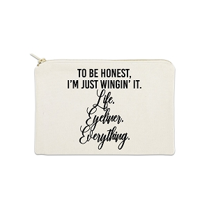 To Be Honest I'm Just Wingin' It 12 oz Cosmetic Makeup Cotton Canvas Bag