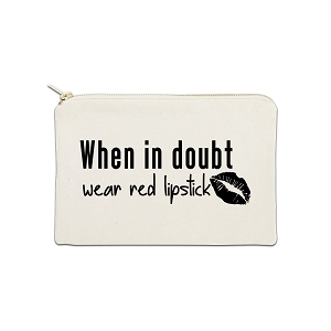 When In Doubt Wear Red Lipstick 12 oz Cosmetic Makeup Cotton Canvas Bag