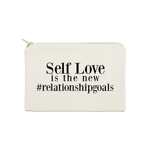 Self Love Is The New #RelationshipGoals 12 oz Cosmetic Makeup Cotton Canvas Bag