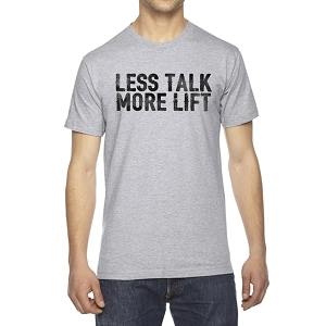 Less Talk More Lift Men's Crew Neck Cotton T-Shirt