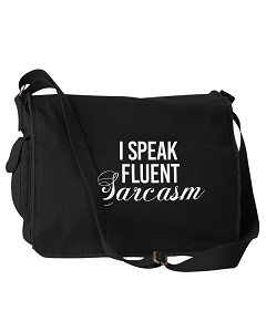 Funny I Speak Fluent Sarcasm Black Canvas Messenger Bag