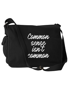 Funny Common Sense Isn't Common Black Canvas Messenger Bag