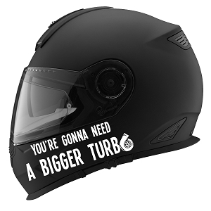 You're Gonna Need A Bigger Turbo Auto Car Racing Motorcycle Helmet Decal