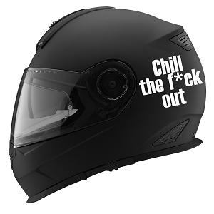 Chill The F*ck Out Auto Car Racing Motorcycle Helmet Decal