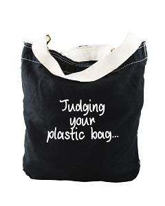 Funny Judging Your Plastic Bag Enviromentially Friendly Black Canvas Slouch Tote Bag