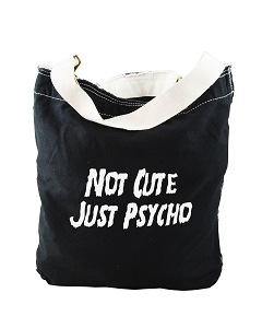 Funny Not Cute Just Psycho Parody Black Canvas Slouch Tote Bag