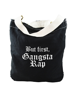 Funny But First, Gangsta Rap Black Canvas Slouch Tote Bag