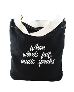 Funny When Words Fail, Music Speaks Quote Black Canvas Slouch Tote Bag