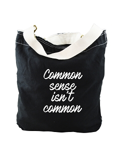 Funny Common Sense Isn't Common Black Canvas Slouch Tote Bag