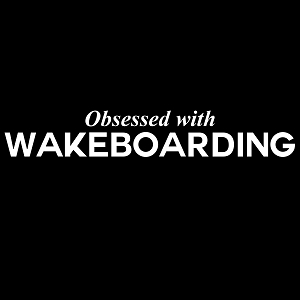 Obsessed with Wakeboarding Sports Vinyl Decal