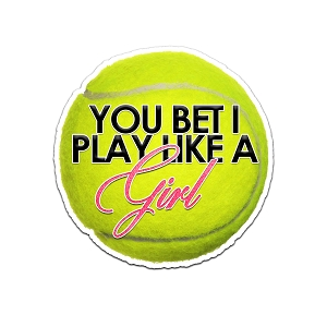 You Bet I Play Like A Girl Tennis Ball Color Vinyl Sports Car Laptop Sticker - 6
