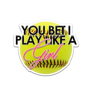You Bet I Play Like A Girl Softball Color Vinyl Sports Car Laptop Sticker - 6