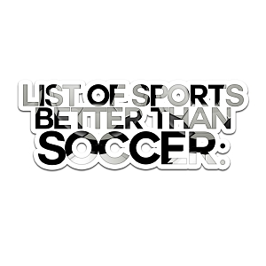 List Of Sports Better Than Soccer Color Vinyl Sports Car Laptop Sticker - 6