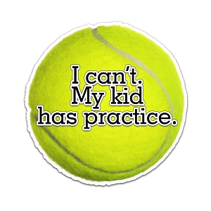 I Can't My Kid Has Practice Tennis Color Vinyl Sports Car Laptop Sticker - 6