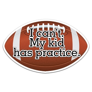 I Can't My Kid Has Practice Football Color Vinyl Sports Car Laptop Sticker - 6