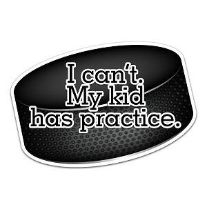 I Can't My Kid Has Practice Hockey Color Vinyl Sports Car Laptop Sticker - 6