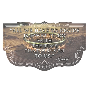 All We Have To Do Is Decide What To Do With Time Given To Us Quote LOTR Sticker 5