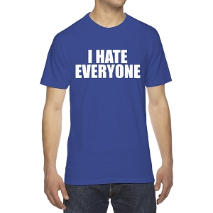 I Hate Everyone Men's Crew Neck Cotton T-Shirt
