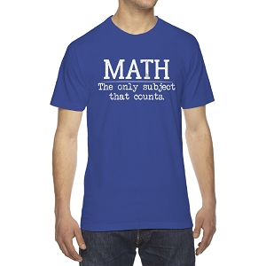 Math The Only Subject That Counts Men's Crew Neck Cotton T-Shirt