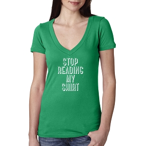 Stop Reading My Shirt Women's Cotton V Neck T-Shirt