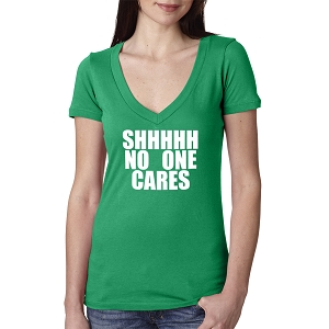 Shhhh No One Cares Women's Cotton V Neck T-Shirt