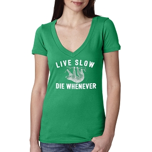 Live Slow Die Whenever Women's Cotton V Neck T-Shirt