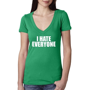 I Hate Everyone Women's Cotton V Neck T-Shirt