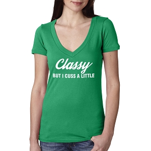 Classy But I Cuss A Little Women's Cotton V Neck T-Shirt