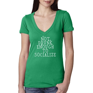 Not Drunk Enough To Socialize Women's Cotton V Neck T-Shirt