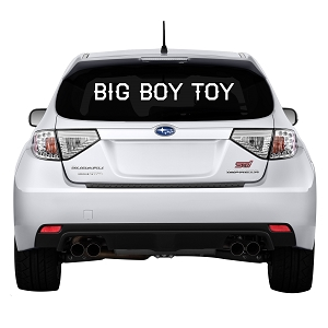 Big Boy Toy Rear Windshield Outdoor Vinyl Decal Sticker - 45